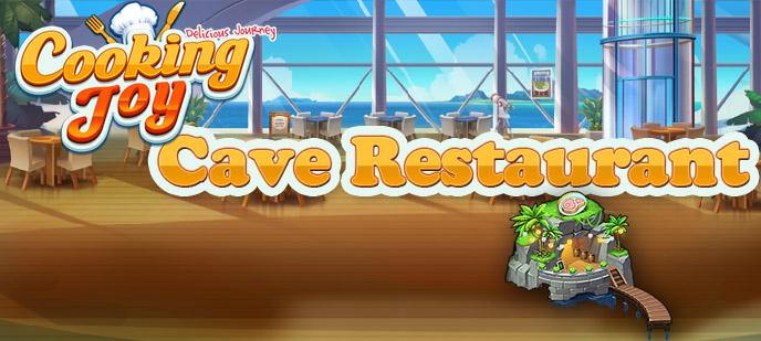 Cooking Joy – Delicious Journey Cave Restaurant Level Guide