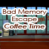 Bad Memory Escape – Coffee Time